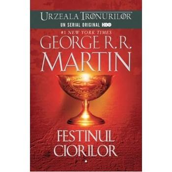 Festinul Ciorilor - Urzeala Tronurilor 2 volume - George R.R. Martin