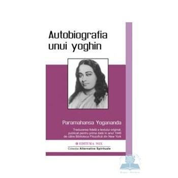 Autobiografia unui yoghin - Paramahansa Yogananda 321011