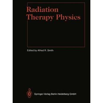 Radiation Therapy Physics (Medical Radiology)