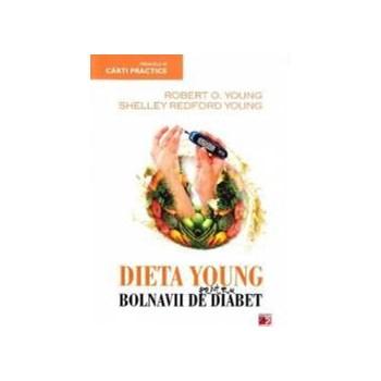 Dieta young pentru bolnavii de diabet - Robert O. Young Shelley Redford Young 973-47-0543-6