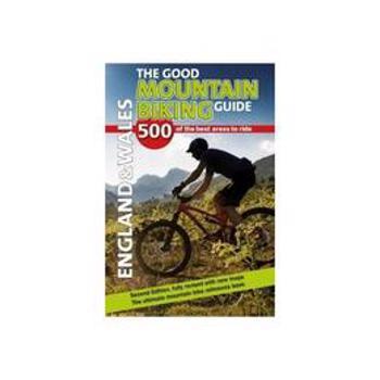 Good Mountain Biking Guide - England & Wales, editura Cordee Ltd