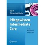 Pflegewissen Intermediate Care: Für die Weiterbildung und die Praxis