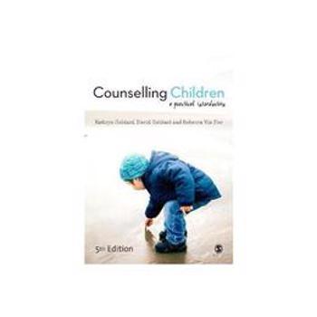 Counselling Children, editura Sage Publications Ltd