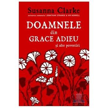 Doamnele din Grace Adieu şi alte povestiri
