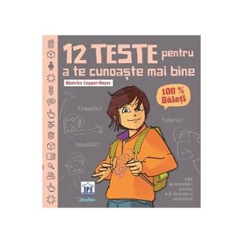12 teste pentru a te cunoaste mai bine. 100% baieti - Beatrice Copper-Royer