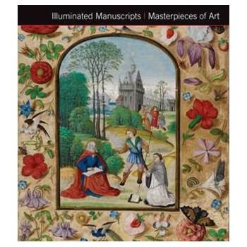 Illuminated Manuscripts Masterpieces of Art (Masterpieces of Art)