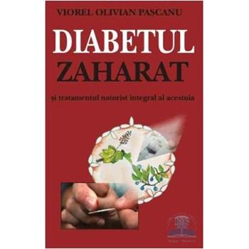 Diabetul zaharat si tratamentul naturist integral al acestuia - Viorel Olivian Pascanu 973-8203-73-2