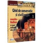 Ghid De Coversatie Si Civilizatie Roman Italian Cu Suport Multimedia, editura Aramis