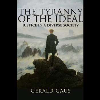 The Tyranny of the Ideal – Justice in a Diverse Society