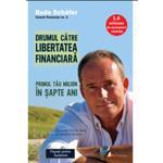 Drumul catre libertatea financiara