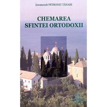 Chemarea Sfintei Ortodoxii - Petroniu Tanase