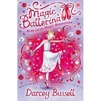 Rosa and the Magic Moonstone (Magic Ballerina, nr. 09)