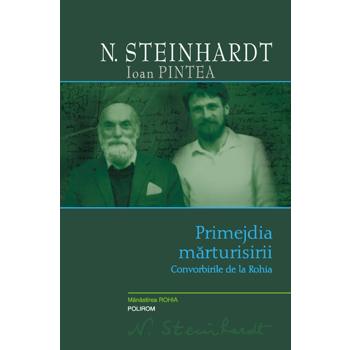 Primejdia marturisirii - N. Steinhardt - Ioan Pintea 973-46-1288-8