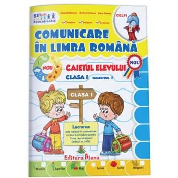 Caietul elevului clasa I Comunicare in limba romana semestul I 9786066333016