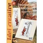 Decoratiuni interioare - Ed. a II a revizuita - Idei Creative 15