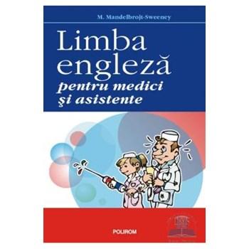 Limba engleza pentru medici si asistente - M. Mandelbrojt-Sweeney 973-46-0400-7