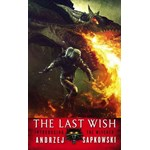 The Last Wish (The Witcher – Orbit, nr. 1)