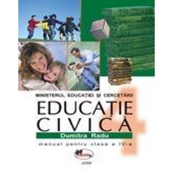 Manual educatie civica clasa 4 - Dumitra Radu