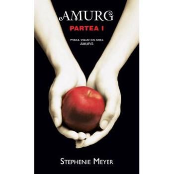 Amurg - Partea I - Stephenie Meyer