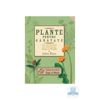 Plante pentru sanatate - Jethro Kloss 973-135-537-5