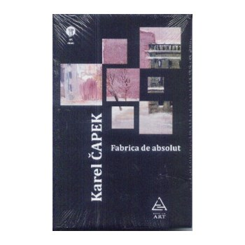 Fabrica de absolut - Karel Capek