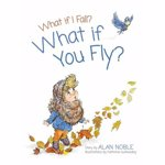 What if You Fly?, Hardcover