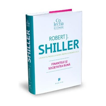 Finantele si societatea buna - Robert J. Shiller
