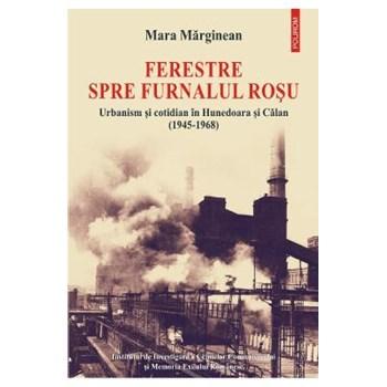 Ferestre Spre Furnalul Rosu - Mara Marginean