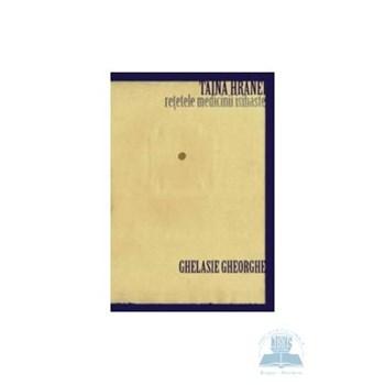 Taina hranei - Ghelasie Gheorghe 973-1873-24-4