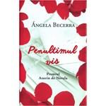 Penultimul vis - Angela Becerra