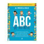 ABC de nutritie - Dr. Mihaela Bilic