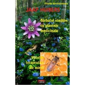 Barbatul sanatos cu plantele medicinale - Jaap Huibers 315362