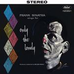Frank Sinatra Sings For Only The Lonely - Vinyl