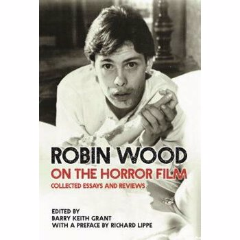 Robin Wood on the Horror Film (Contemporary Approaches to Film and Media)