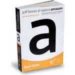 Jeff Bezos si epoca Amazon. The everything store
