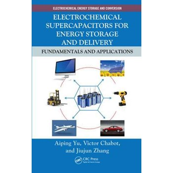 Electrochemical Supercapacitors for Energy Storage and Delivery (Electrochemical Energy Storage and Conversion, nr. 1)
