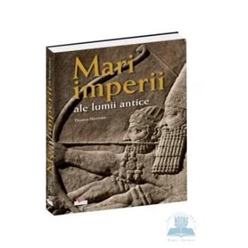 Mari imperii ale lumii antice - Thomas Harrison 355526
