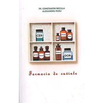 Farmacia de cuvinte - Constantin Necula, Alexandru Rusu, editura Agnos