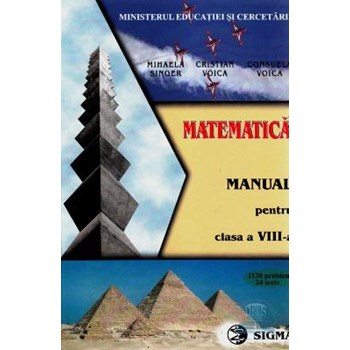 Matematica - Clasa 8 - Manual - Mihaela Singer, Cristian Voica, Consuela Voica