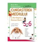 5-6 ani Cunoasterea mediului cu Rita-Gargarita - Caiet pentru grupa mare - Mihaela Mitroi, Stefania Antonovici