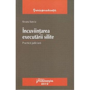 Incuviintarea executarii silite - Roxana Stanciu 978-606-522-813-9