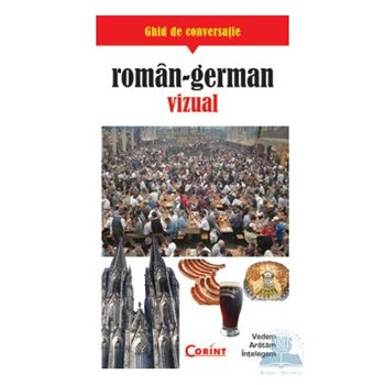 Ghid De Conversatie Roman - German Vizual