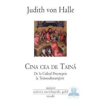 Cina cea de taina - Judith von Halle