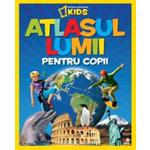 Atlasul lumii pentru copii - National Geographic Kids, editura Litera