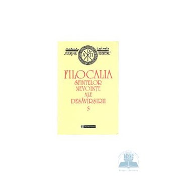 Filocalia 5 sfintelor nevointe ale desavirsirii 973-50-1040-2
