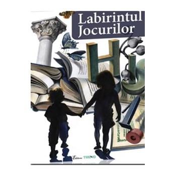 LABIRINTUL JOCURILOR ALEXANDRINA DUMITRU