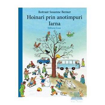 Hoinari prin anotimpuri: Iarna - Rotraut Susanne Berner