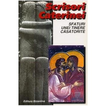 Scrisori Caterinei. Sfaturi unei tinere casatorite cartonat