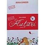 Fluturi vol. 1+2 ed.2 - Irina Binder