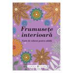 Frumusete interioara - carte de colorat adulti